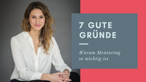 7 Gute Gründe für's Mentoring