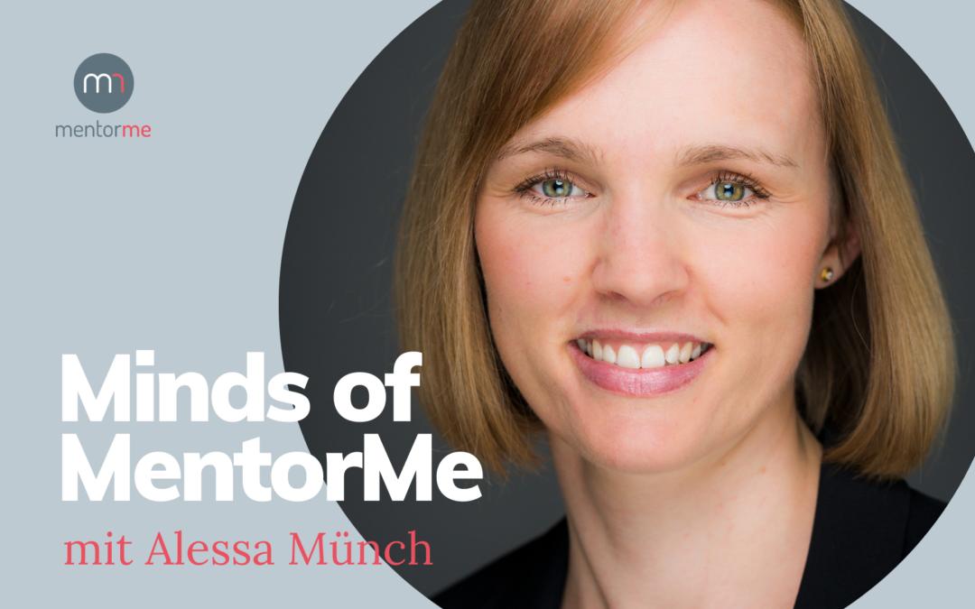 Minds of MentorMe – mit Alessa Münch