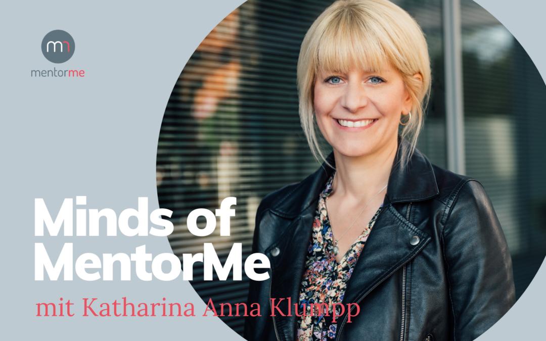 Minds of MentorMe – mit Katharina Klumpp