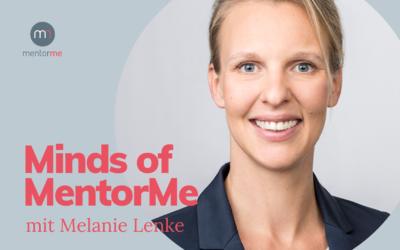 Minds of MentorMe – mit Melanie Lenke