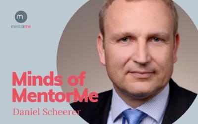 Minds of MentorMe – mit Daniel Scheerer