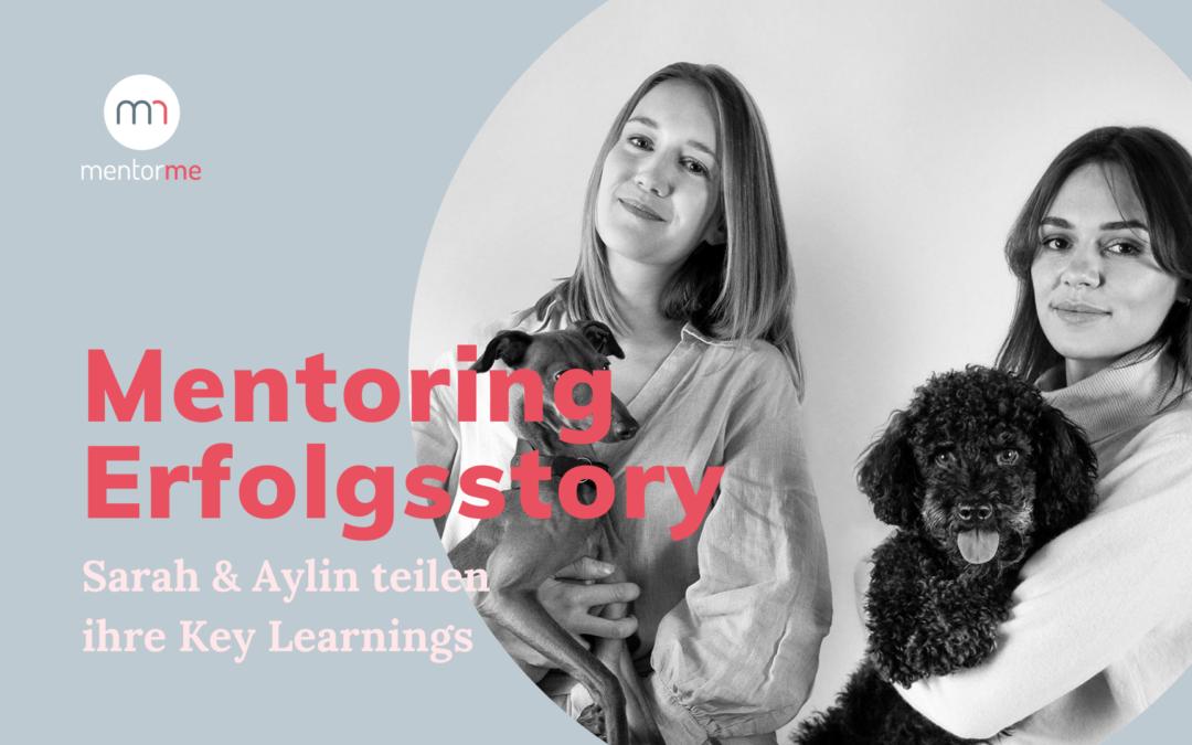 Mentoring Erfolgsstory mit MentorMe: Sarah & Aylin teilen ihre Key Learnings