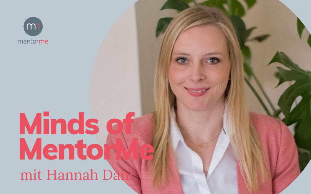 Minds of MentorMe – mit Hannah Dahl