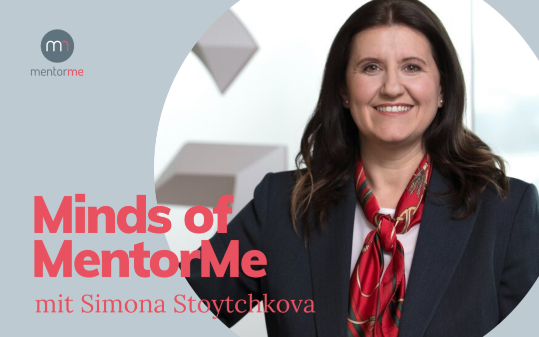 Minds of MentorMe – mit Simona Stoytchkova