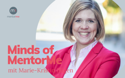 Minds of MentorMe – mit Marie-Kristin Illigen