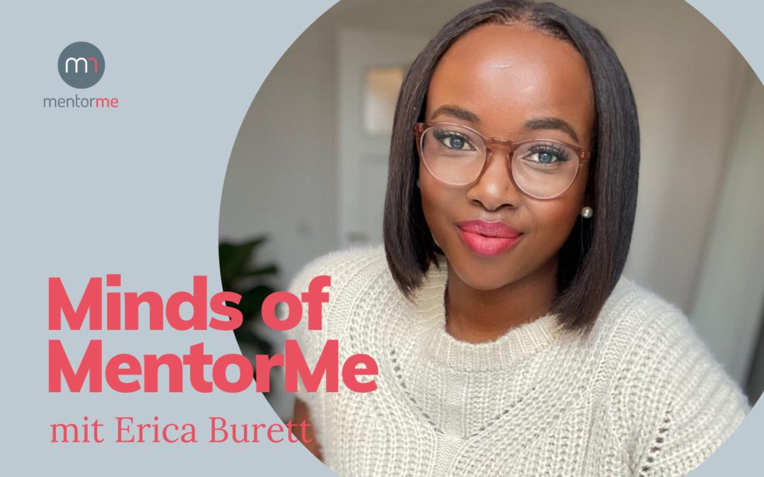 Minds of MentorMe – mit Erica Burett